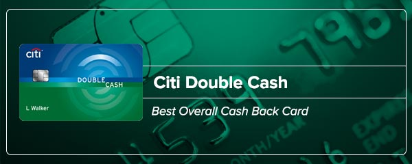 Citi Double Cash - Best overall cash back card