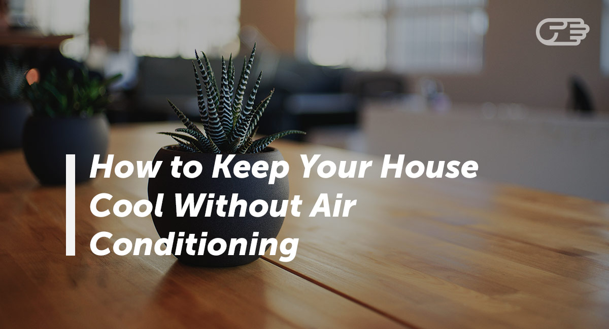 Best Budget Friendly Ways To Keep Your House Cool