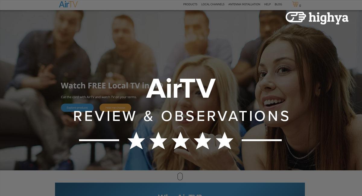 AirTV Reviews - Legit or Hype?