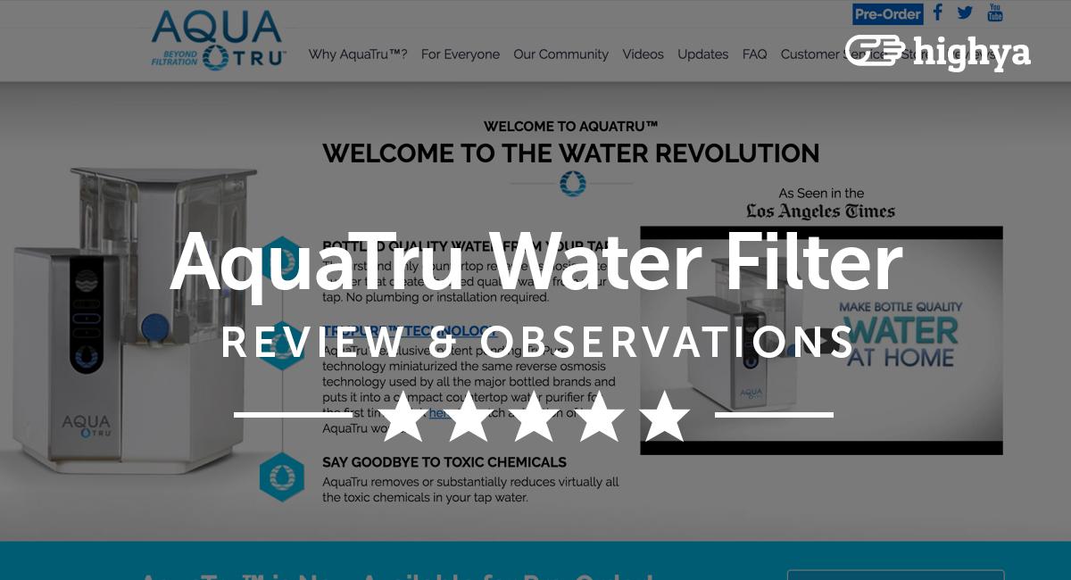 Countertop Water Filter Reviews : AquaTru Countertop Water Filter Reviews - Is it a Scam or Legit?