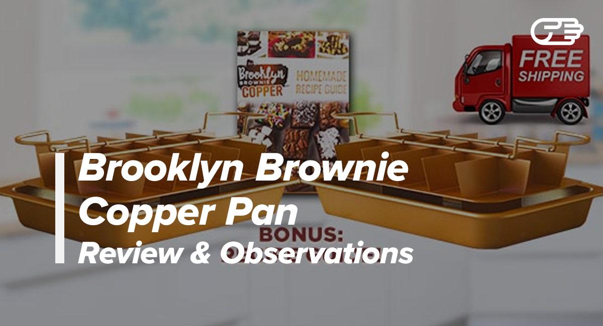Brooklyn Brownie Copper Pan Reviews Is It A Scam Or Legit