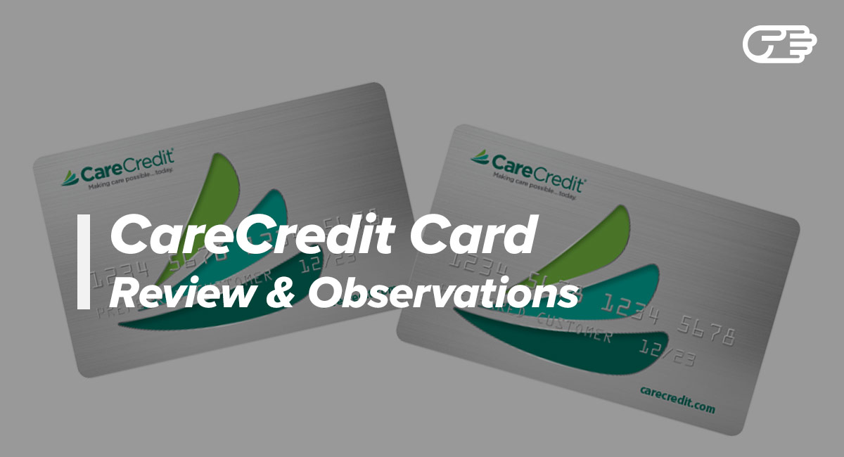 CareCredit Healthcare Financing Credit Card Reviews