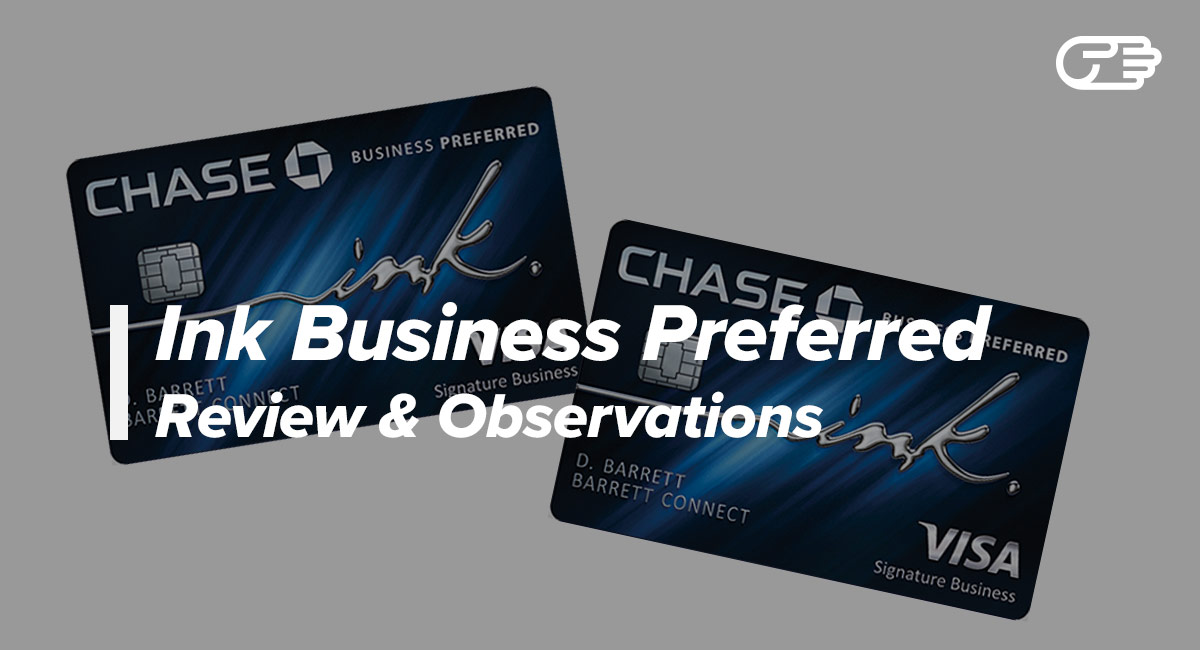 Chase Ink Business Preferred Card Reviews Good Business