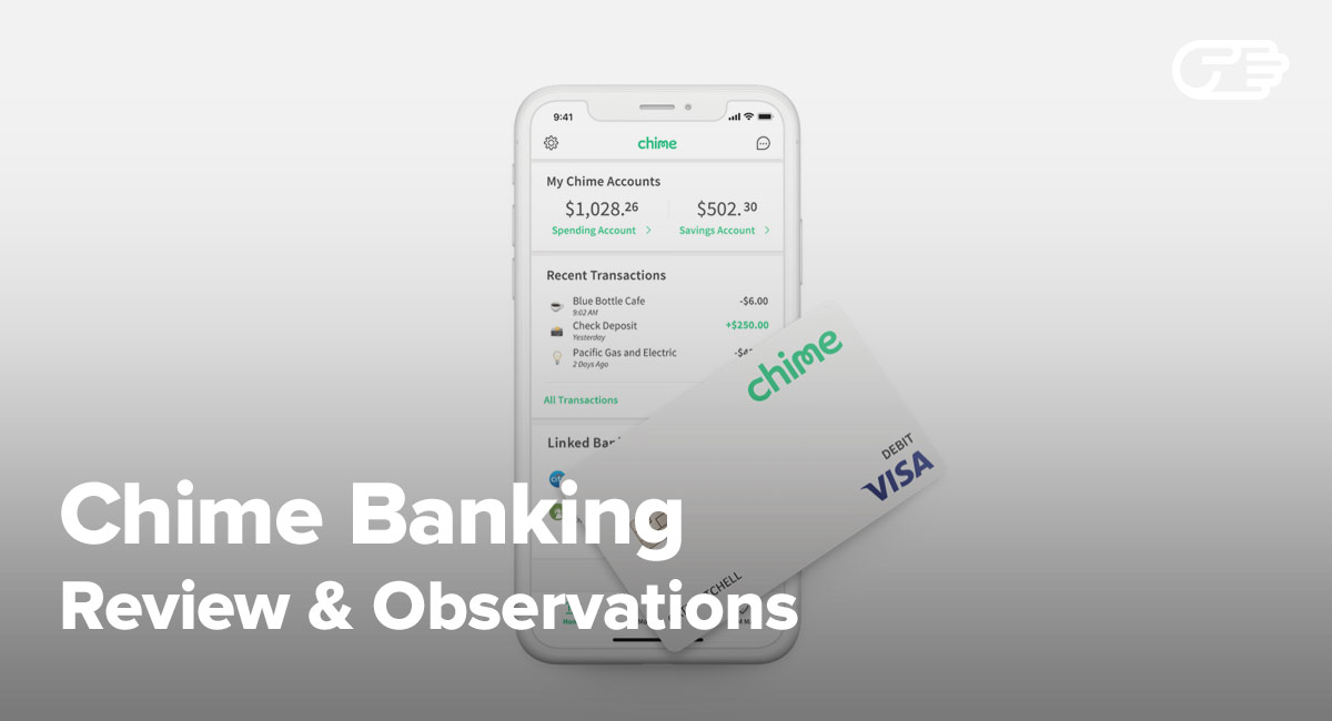 Chime Banking Reviews - Is It the Right Bank Account for You?