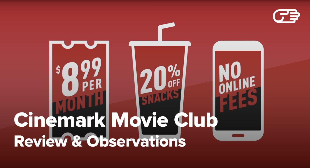 Cinemark Movie Club Reviews - Right Movie Ticket