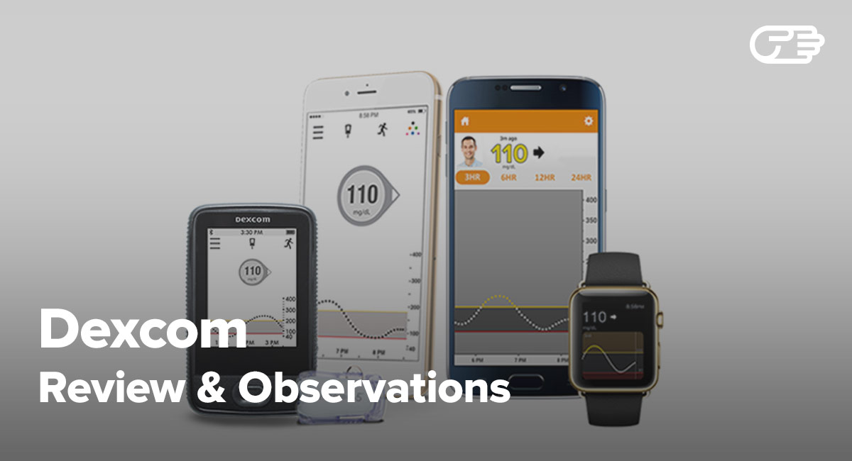 Dexcom Reviews Will It Help You Track And Manage Your