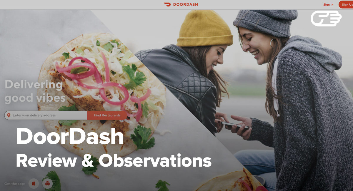 DoorDash Reviews: Best Restaurant and Food Delivery Service?