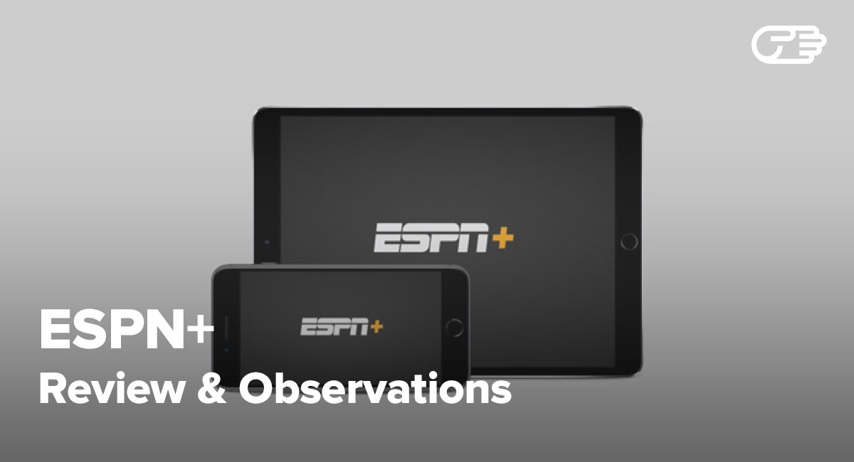 ESPN+ Reviews - Who Is It Good For?