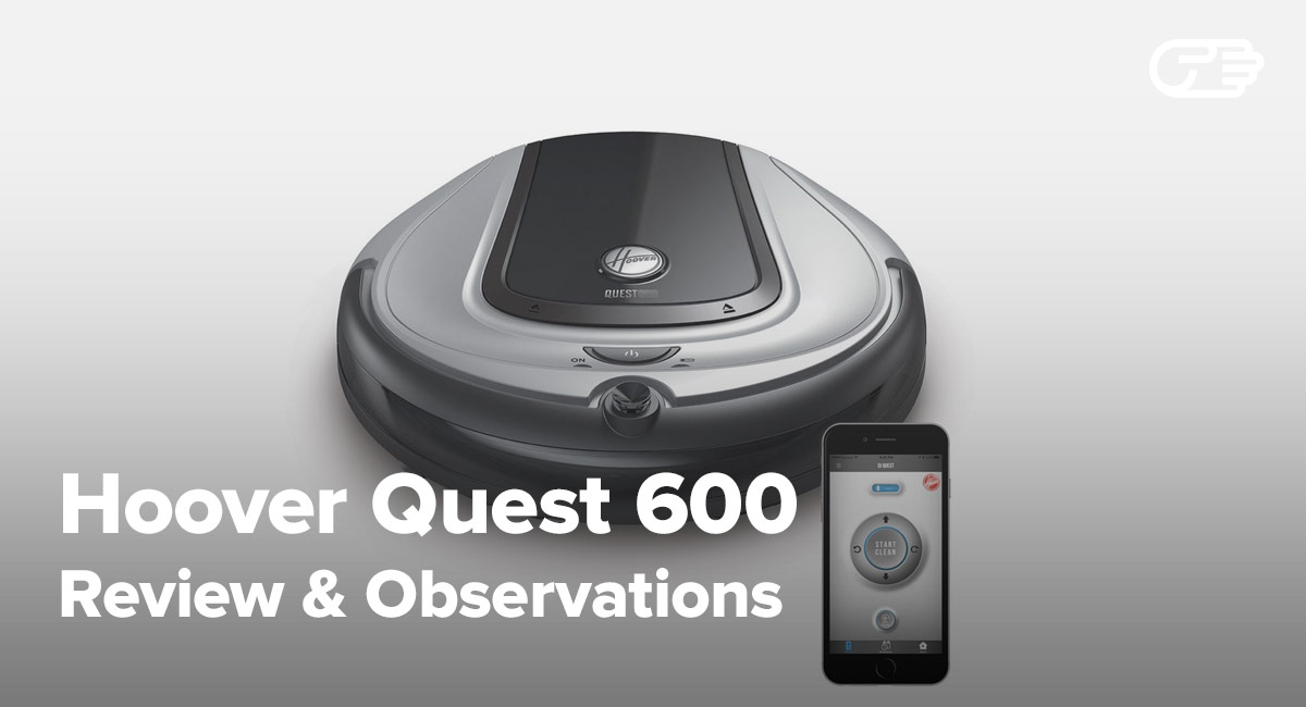 Hoover Quest 600 Robot Vacuum Reviews Is It The Best