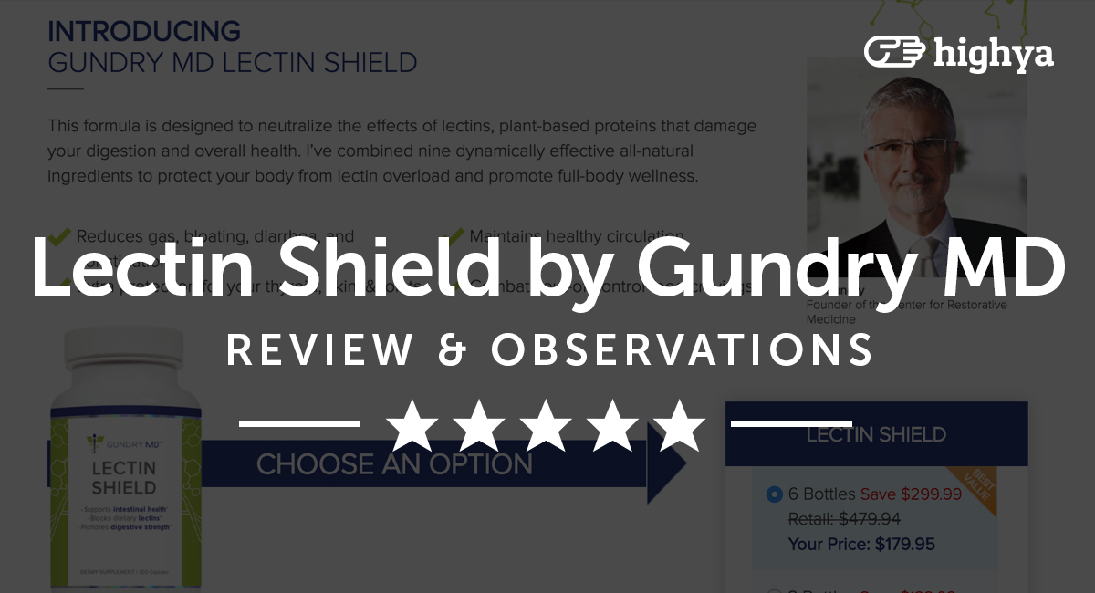 Lectin Shield by Gundry MD Reviews - Is it a Scam or Legit?