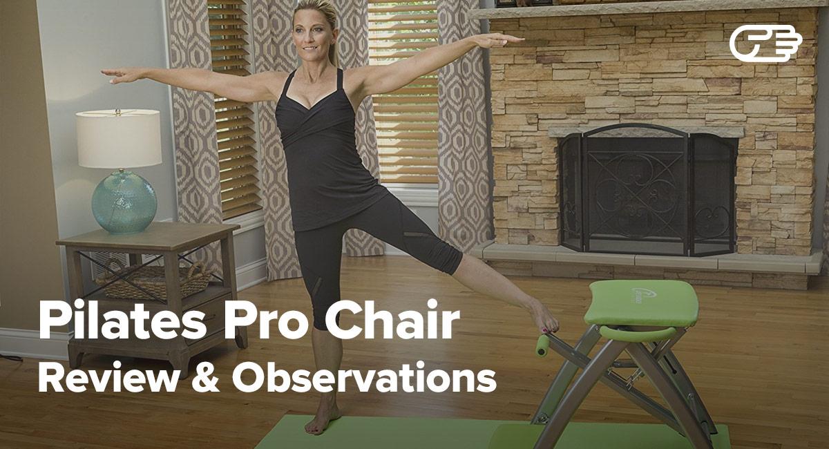 Pilates Pro Chair Reviews Is It A Scam Or Legit