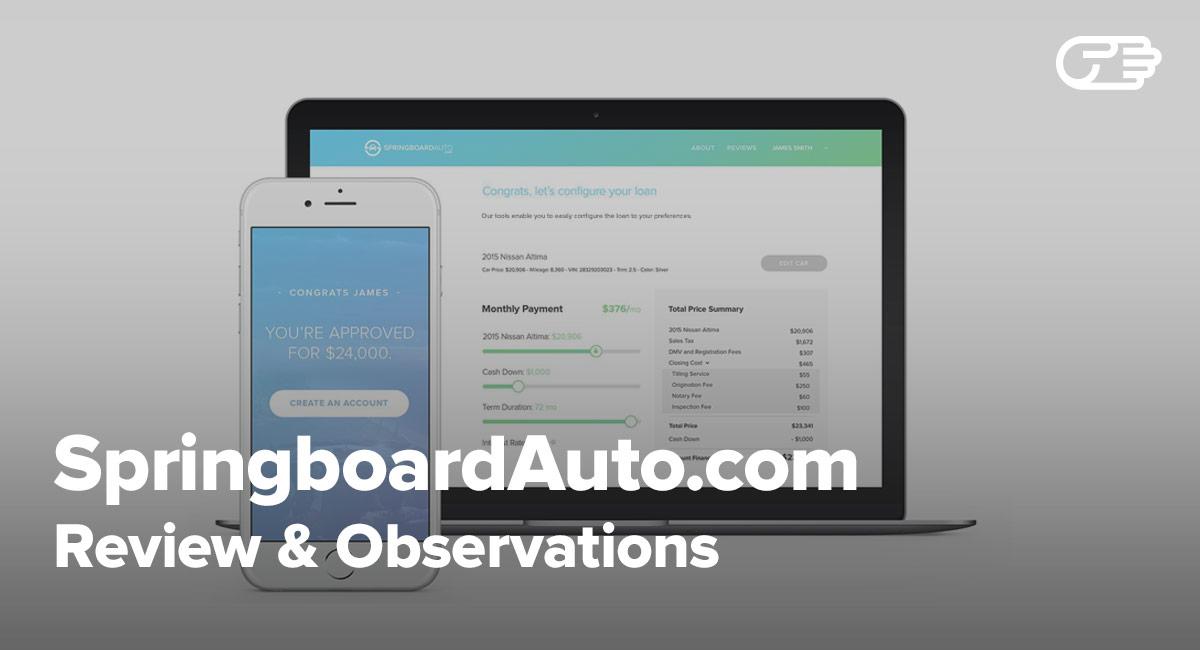 Springboardauto Com Reviews Easy Way To Get An Auto Loan